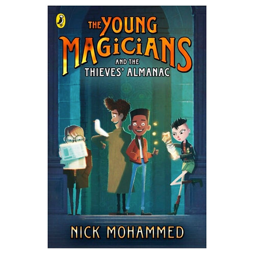 The Young Magicians and The Thieves' Almanac - Nick Mohammed