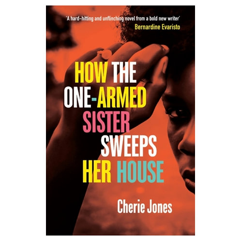 How the One-Armed Sister Sweeps Her House -