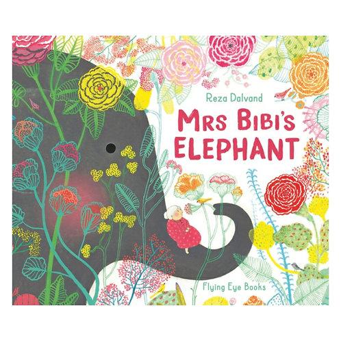 Mrs Bibi's Elephant - Reza Dalvand