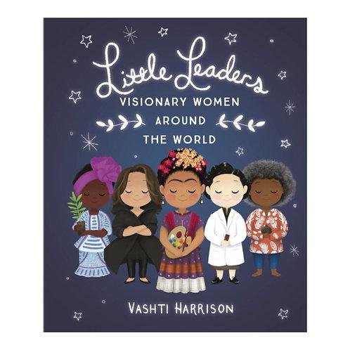 Little Leaders: Visionary Women Around the World - Vashti Harrison