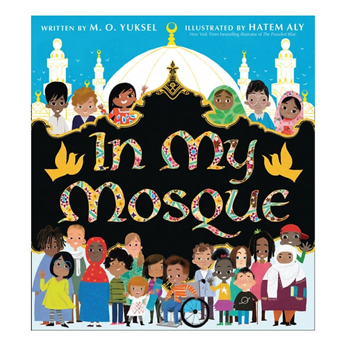 In My Mosque - M.O. Yuksel & Hatem Aly