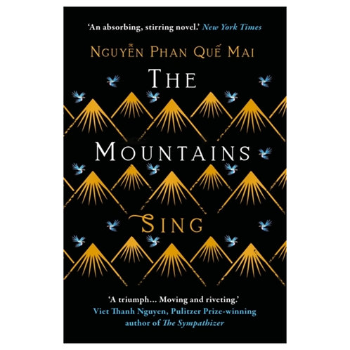 The Mountains Sing - Nguyen Phan Que Mai