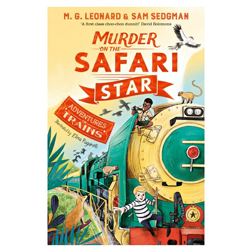 Murder on the Safari Star -M.G. Leonard
