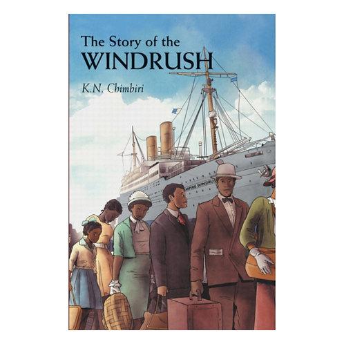 The Story of Windrush - K.N. Chimbiri