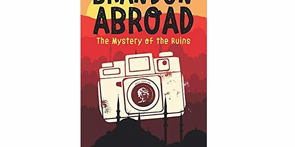 CPID Author Event: Al Morin,  Brandon Abroad: The Mystery of the Ruins
