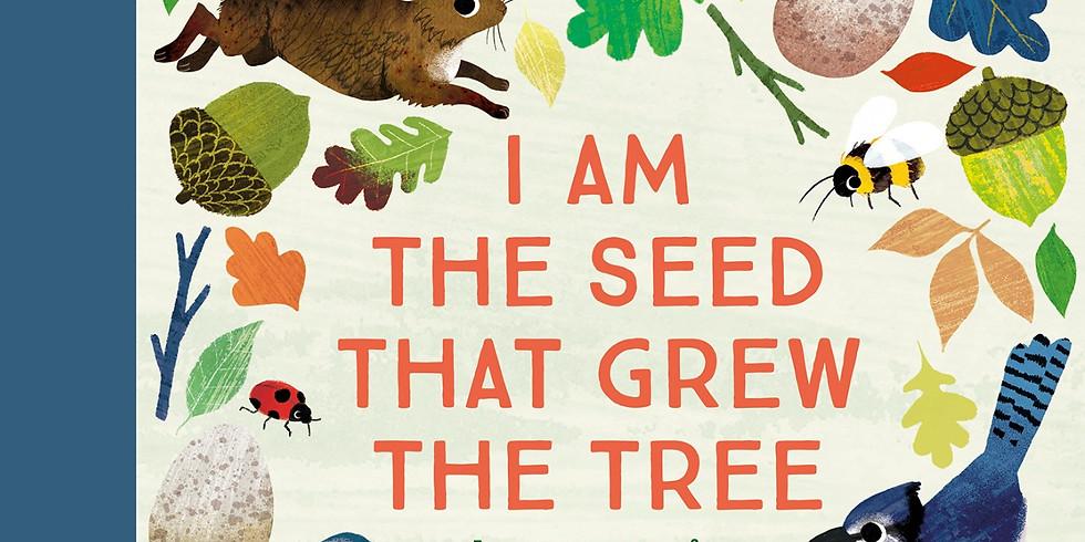 Frann Preston-Gannon    I am the Seed That Grew the Tree