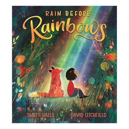 Rain Before Rainbows - Smriti Halls