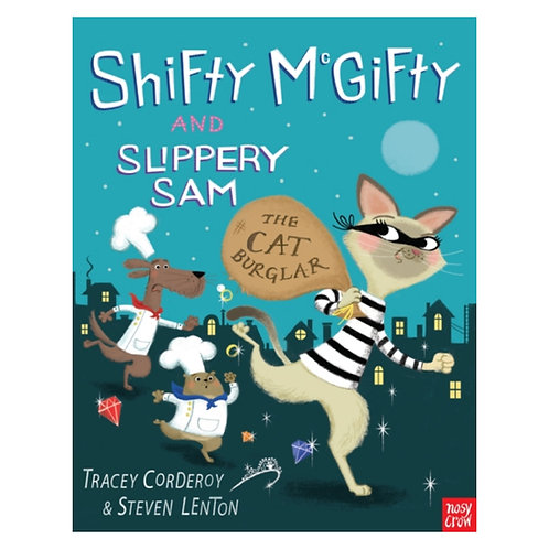 Shifty McGifty and Slippery Sam: The Cat Burglar - Tracey Corderoy