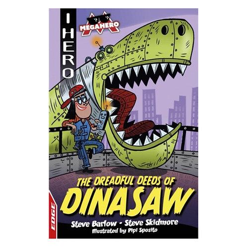 The Dreadful Deeds of DinaSaw - Steve Barlow & Steve Skidmore