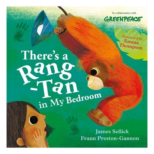 There's a Rang-Tan in My Bedroom - James Sellick & Frann Preston-Gannon