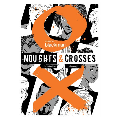Noughts & Crosses Graphic Novel - Malorie Blackman & John Aggs