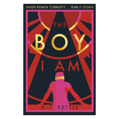 The Boy I Am - K.L. Kettle