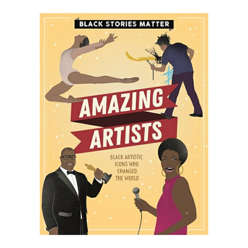 Black Stories Matter: Amazing Artists