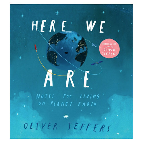 Here We Are: Notes for Living on Planet Earth - Oliver Jeffers (Paperback& CD)