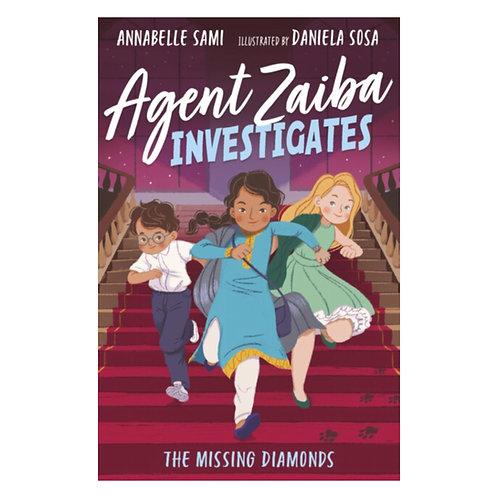 Agent Zaiba Investigates: The Missing Diamonds - Annabelle Sami