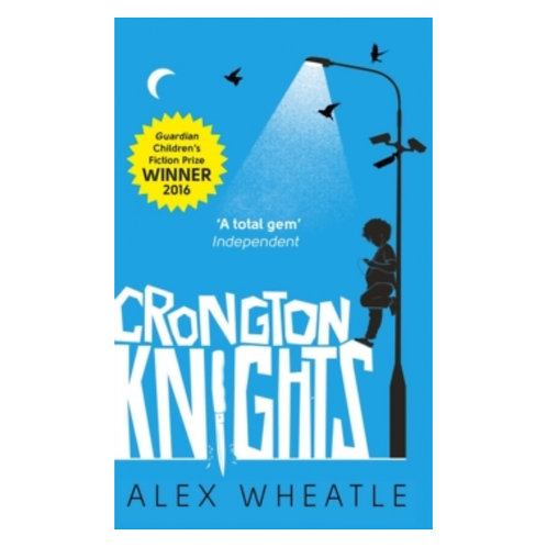 Crongton Knights - Alex Wheatle