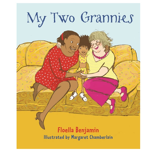 My Two Grannies - Floella Benjamin & Margaret Chamberlain