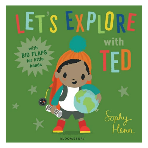 Let's Explore with Ted - Sophy Henn