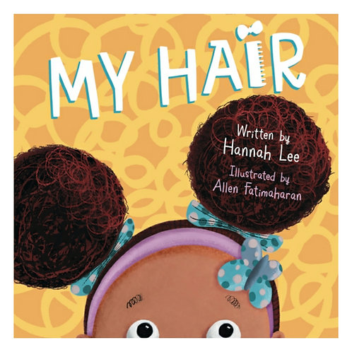 My Hair - Hannah Lee & Allen Fatimaharan