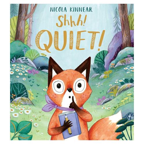 Shhh Quiet! - Nicola Kinnear