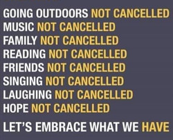 There's plenty that hasn't been cancelled!