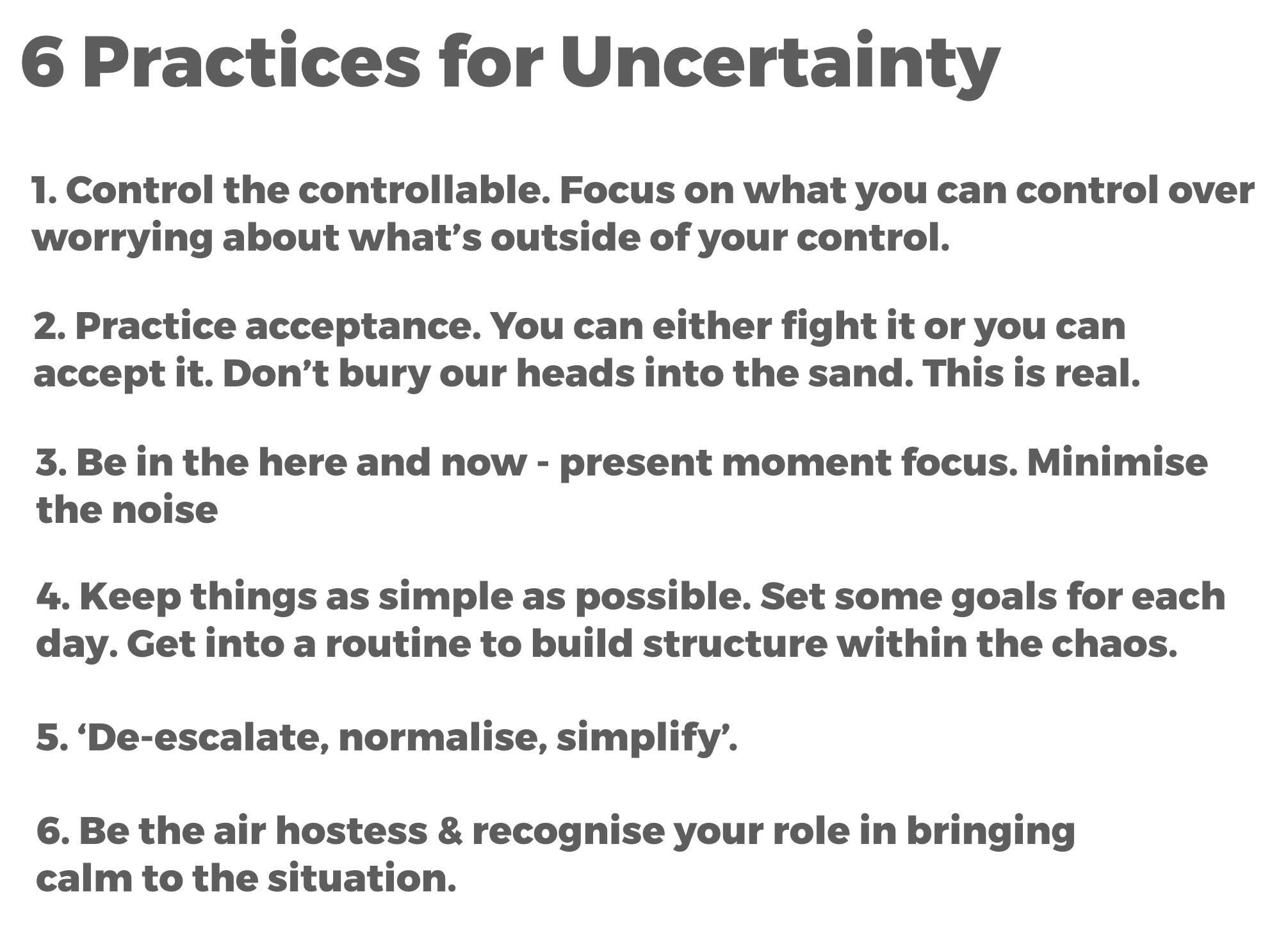 6 practices for uncertainty