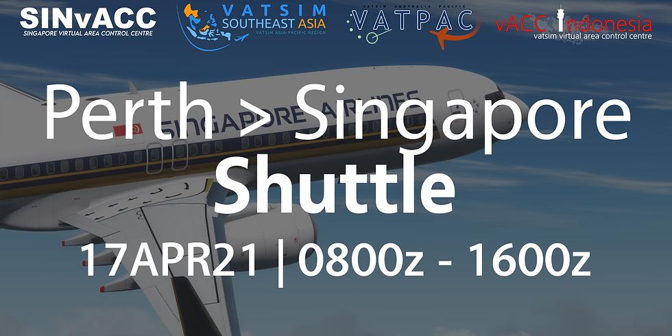 Perth -> Singapore Shuttle
