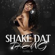 Shake Dat Thang