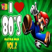 I Love the 80's Vol 2