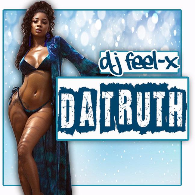 Dj Feel-X - Da Truth .jpg
