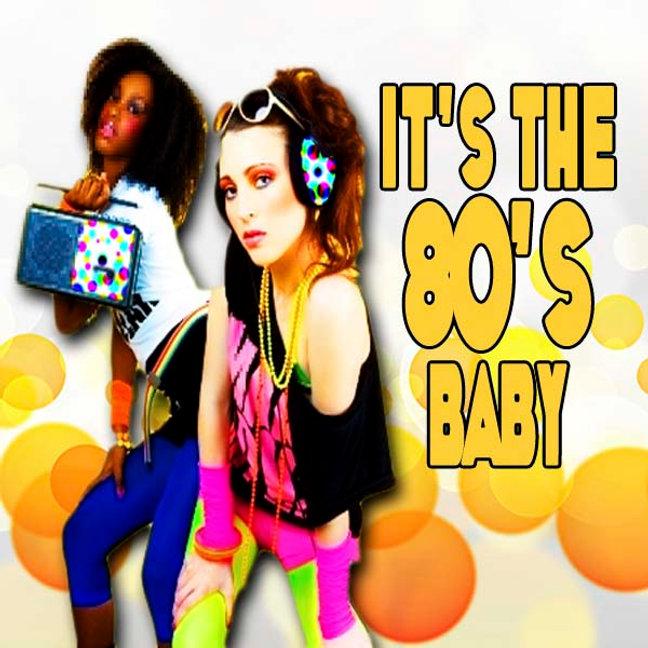 it's the 80s baby.jpg