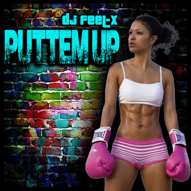 Dj Feel-X - Puttem Up .jpg