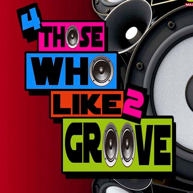4 those who like to groove.jpg