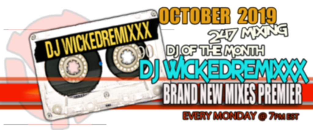 dj of the month wickedremixxx.png