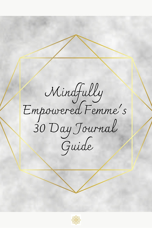 Mindfully Empowered Femme's Journal Guide