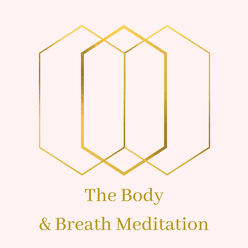 The Body & Breath Meditation