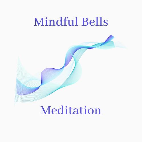 Mindful Bells