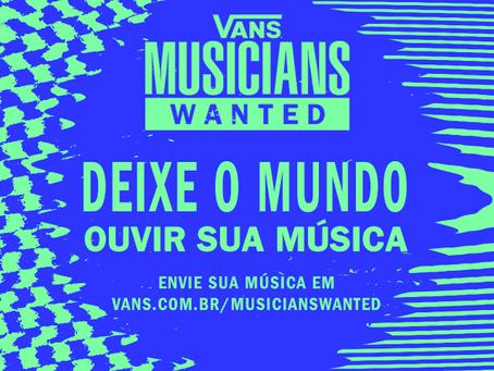 """""""Vans Musicians Wanted""""  primeira versão global da competição de música"""