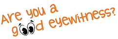 Are you a good eyewitness? Logo.png