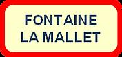 Fontaine La Mallet.png