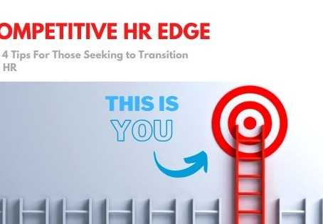 Career Advice: A Competitive Edge For New HR Talent