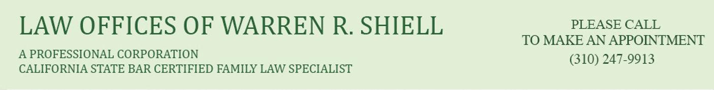 Law Office of Warren Shiell - California Certified Family Law Specialist