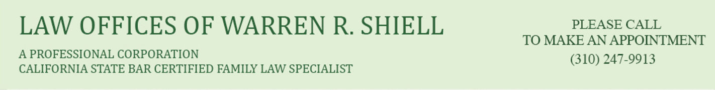 law office of warren shiell california certified family law specialist