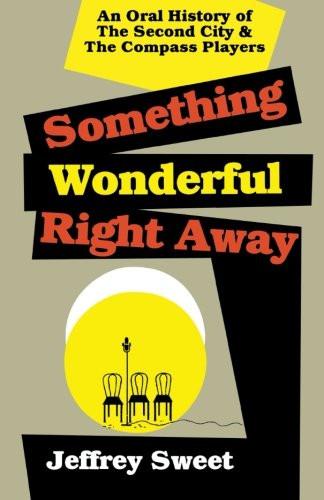 Something Wonderful Tight Away by Jeffrey Sweet