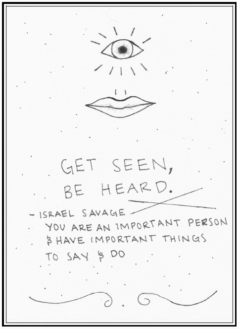 Get Seen, Be Heard