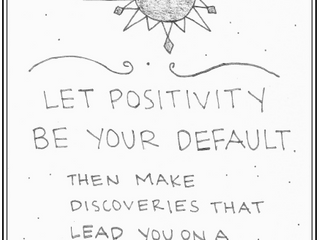 Improv Tip; Let Positivity Be Your Default