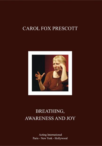 BREATHING, AWARENESS AND JOY by Carol Fox Prescott