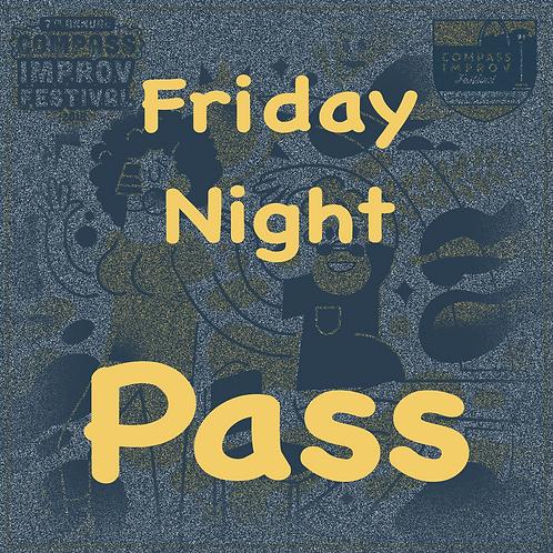Friday Night Pass