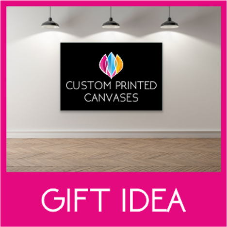 FRAMED PRINTED CANVAS - GIFT IDEAS