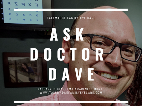 Ask Dr. Dave: All About Glaucoma